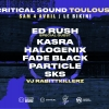 Critical Sound 2020 : ED RUSH + KASRA + HALOGENIX + FADE BLACK + PARTICLE