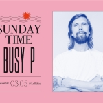 Sunday Time : BUSY P