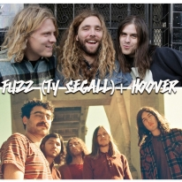 FUZZ (TY SEGALL) + HOOVER III