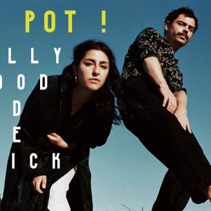 LE POT : LILLY WOOD AND THE PRICK